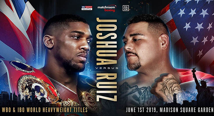 Boxing Anthony Joshua Vs Andy Ruiz Jr HDTV / 1st JUNE 2019