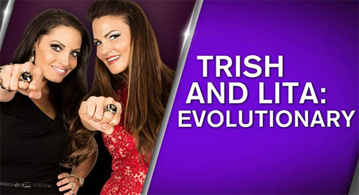 WWE Network Collection Trish and Lita Evolutionary 720p