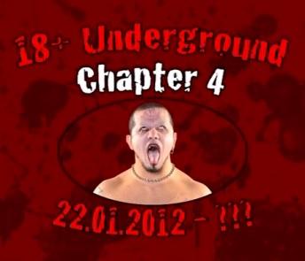 wXw 22.01.2012 – 18+ Underground Chapter 4