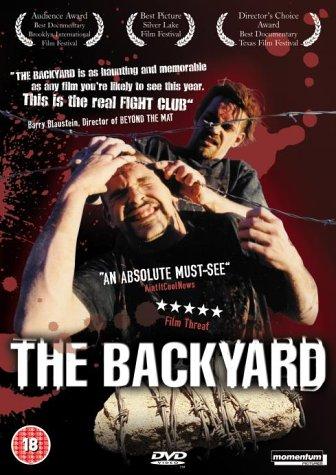 The Backyard DVDRip - Backyard Wrestling Documentary ...