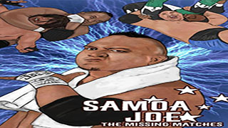 WATCH Samoa Joe The Missing Matches