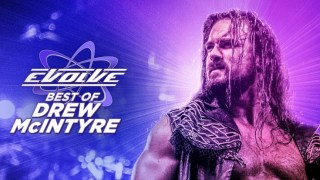WWE Best Of Drew McIntyre In EVOLVE 720p / 1080p